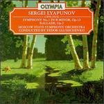 Liapunov: Symphony No1; Ballade Op2