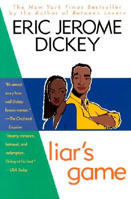 Liar's Game - Dickey, Eric Jerome