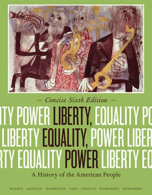 Liberty, Equality, Power: A History of the American People - Murrin, John M