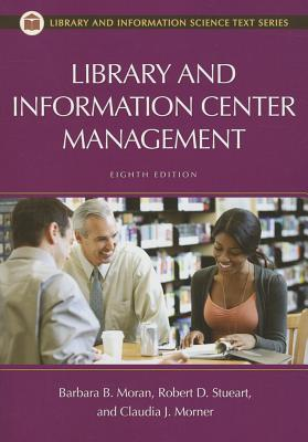 Library and Information Center Management - Stueart, Robert