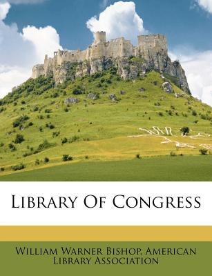 Library of Congress - Bishop, William Warner
