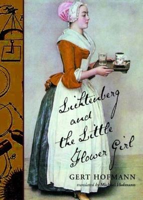 Lichtenberg and the Little Flower Girl - Hofmann, Gert