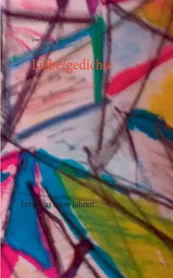 Liebe/Gedichte - Kraus, Uwe