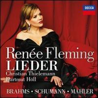 Lieder: Brahms, Schumann, Mahler - Hartmut Höll (piano); Renée Fleming (soprano); Münchner Philharmoniker; Christian Thielemann (conductor)