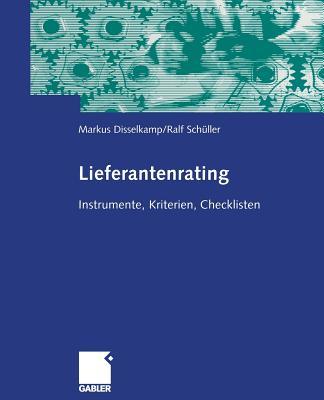 Lieferantenrating - Disselkamp, Marcus, and Schuller, Rudolf