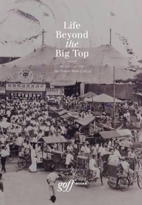Life Beyond the Big Top - Wong, Adele