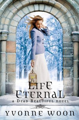 Life Eternal - Woon, Yvonne