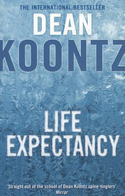 Life Expectancy - Koontz, Dean