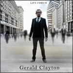 Life Forum - Gerald Clayton