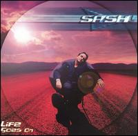Life Goes On - Sash!