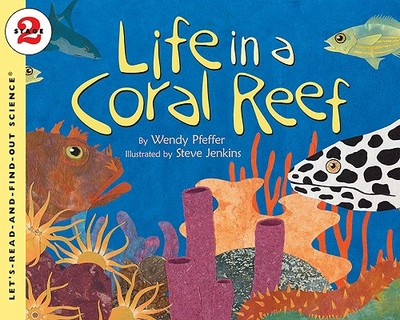 Life in a Coral Reef - Pfeffer, Wendy