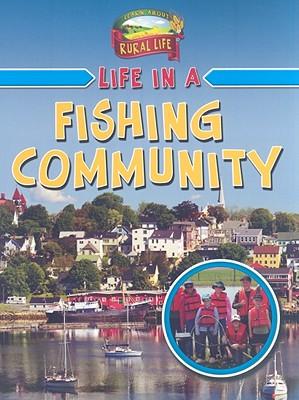 Life in a Fishing Community - Boudreau, Helene
