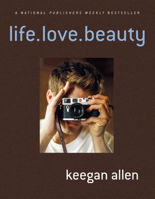 Life.Love.Beauty - Allen, Keegan