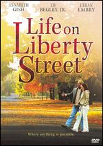 Life on Liberty Street - David S. Cass, Sr.