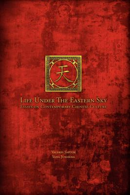 Life Under the Eastern Sky - Sartor, Valerie, and Yang, Jun Heng