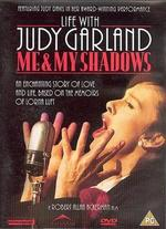 Life with Judy Garland: Me and My Shadows
