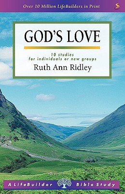 Lifebuilder: God's Love - Ridley, Ruth Ann