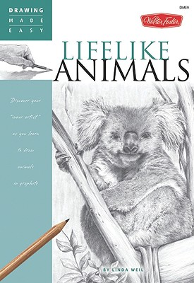Lifelike Animals - Weil, Linda