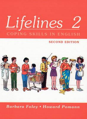 Lifelines 2: Coping Skills in English - Foley, Barbara, and Pomann, Howard