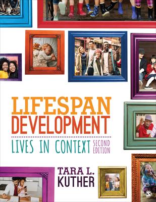 Lifespan Development: Lives in Context - Kuther, Tara L