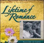Lifetime Of Romance: Falling In Love