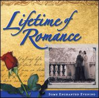 Lifetime of Romance: Some Enchanted Evening - Various Artists