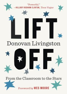 Lift Off: From the Classroom to the Stars - Livingston, Donovan