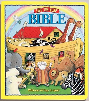 Lift-The-Flap Bible - Lloyd-Jones, Sally, and Moroney, Tracy (Illustrator)