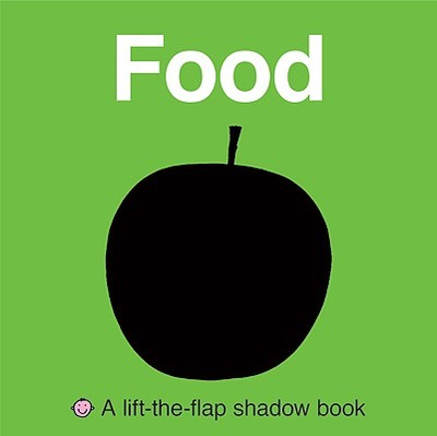 Lift-The-Flap Shadow Book Food - Priddy, Roger