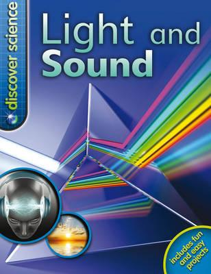 Light and Sound - Goldsmith, Mike, Dr.