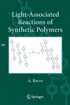 Light-Associated Reactions of Synthetic Polymers - Ravve, A