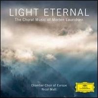 Light Eternal: The Choral Music of Morten Lauridsen -