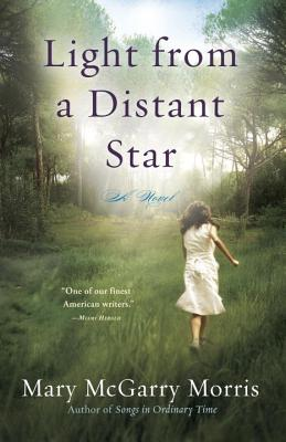 Light from a Distant Star - Morris, Mary McGarry