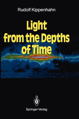Light from the Depths of Time - Kippenhahn, Rudolf, and Dunlop, Storm (Translated by)