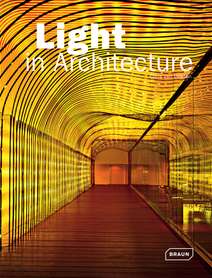 Light in Architecture - Uffelen, Chris van