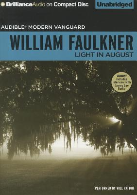 Light in August - Faulkner, William, and Patton, Will (Read by)