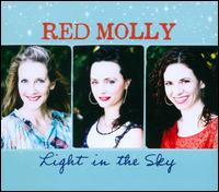 Light In The Sky - Red Molly