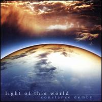 Light of This World - Constance Demby