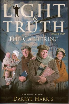 Light Truth Vol 2: The Gathering - Harris, Darryl