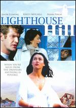 Lighthouse Hill - David Fairman