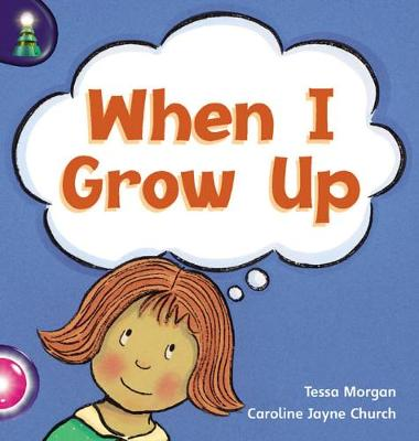 Lighthouse Reception Pink B: When I Grow Up - Morgan, Tessa