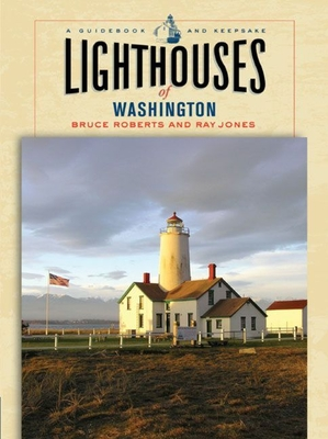 Lighthouses of Wisconsin: A Guidebook and Keepsake - Roberts, Bruce, and Jones, Ray