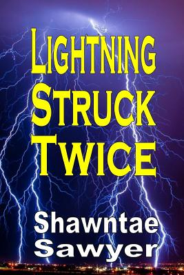 Lightning Struck Twice - Sawyer, Shawntae