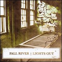 Lights Out - Fall River