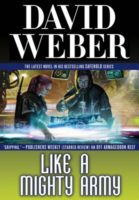Like a Mighty Army: A Novel in the Safehold Series - Weber, David