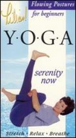 Lilias! Yoga: Flowing Postures - Serenity Now