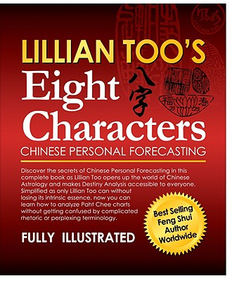 Lillian Too's Eight Characters Chinese Personal Forecasting - Too, Lillian