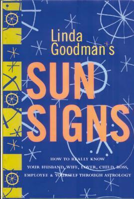 Linda Goodmans Sun Signs - Goodman, Linda