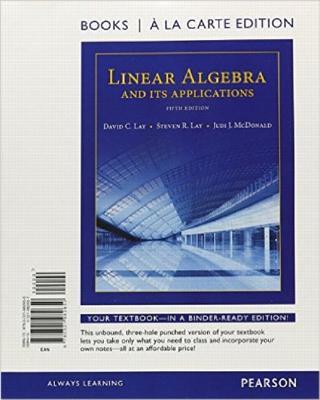 Linear Algebra and Its Applications, Books a la Carte Edition - Lay, David C