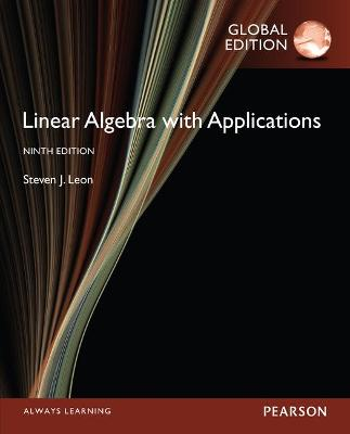 Linear Algebra with Applications - Leon, Steven J.